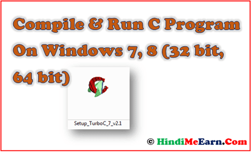 Compile Run C Program On Windows 7