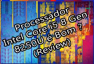 Processador Intel Core i5 8250U
