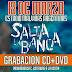 Salta La Banca llega al Estadio Malvinas al aire libre para grabar CD+DVD en vivo