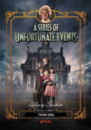 Xem Phim Những Câu Chuyện Thần Kỳ 3 - A Series of Unfortunate Events Season 3