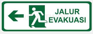 Pembuatan Rambu Jalur Evakuasi.