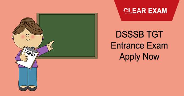 DSSSB TGT Entrance  Exam