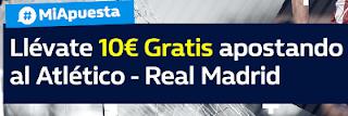 William Hill promocion 10 euros Atlético vs Real Madrid 18 noviembre