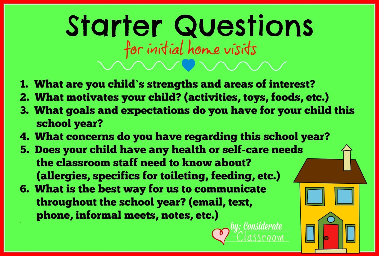 considerate classroom early childhood special education edition in the beginning i used these questions like an interview but as i became more comfortable home ing i began to be more flexible there use