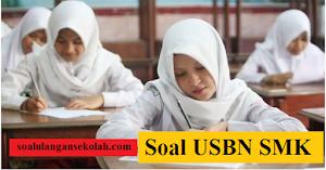 Kumpulan Soal USBN SMK Mata Pelajaran Normatif (Kurikulum 2013) dan Kunci Jawaban