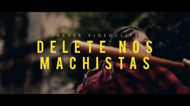 """Dory de Oliveira lança o teaser do clipe """"Delete nos Machistas"""""""