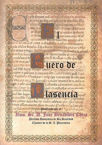Fuero de Plasencia (1290) - Archivo Municipal de Plasencia. Otros archivos digitalizados: la Primera Acta Capitular de 23 de mayo de 1522, el Real Privilegio del Rey Alfonso X, la Real Provisión de los Reyes Católicos a Plasencia reintegrando la ciudad a la Corona, la Segunda Acta Capitular de 23 de Mayo de 1522, y la Carta de Hermandad entre el Concejo de Plasencia y el de Talavera de la Reina. La Memoria del Sexmo de Plasencia, Cuentas de Propios y Árbitros del Concejo de Plasencia de Pascua Florida de 1507 a 1508, Actas Capitulares del año 1461, y la Sentencia de Amojonamiento del juez Pedro Sánchez confirmando otra anterior sobre la heredad de Serrejón a favor del Concejo de Plasencia.