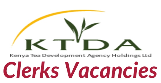 KTDA vacancies for clerks positions 2018