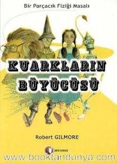 Robert Gilmore - Kuarkların Büyücüsü