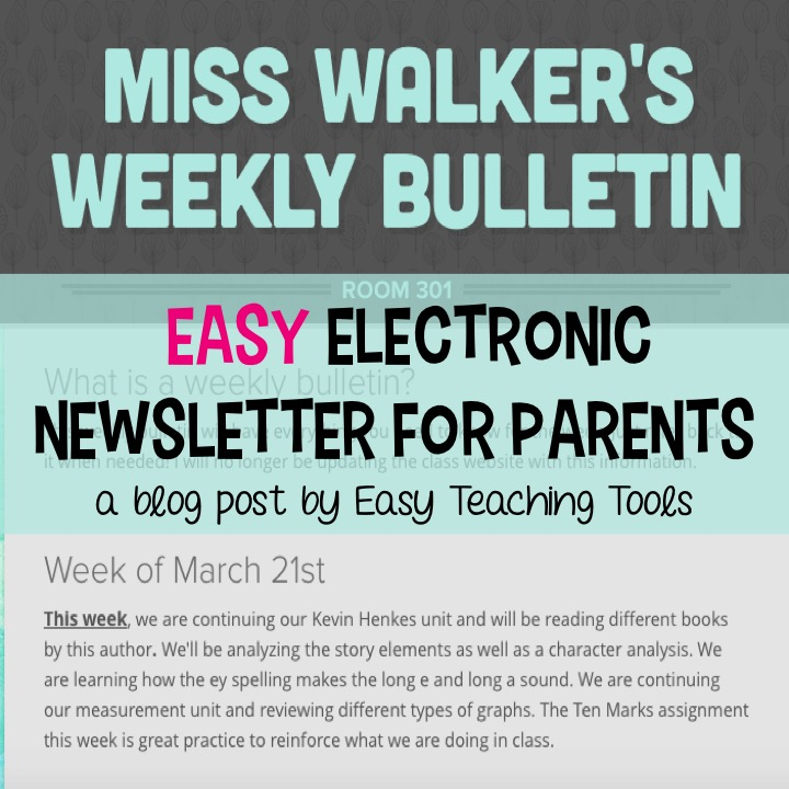 the easiest and best parent newsletter easy teaching tools