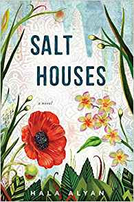 https://www.amazon.com/Salt-Houses-Hala-Alyan/dp/0544912586/ref=sr_1_1?ie=UTF8&qid=1499094426&sr=8-1&keywords=salt+houses+by+hala+alyan