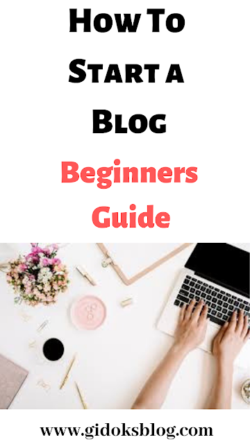 How to start a blog, Blogging, Blogging tips, Blogging Guide.