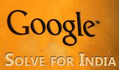 Google launches'Solve for India' campaign in smaller Indian cities