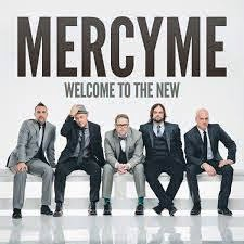 Mercy Me Christian Gospel Lyrics New Lease On Life