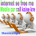 Internet se free me private number se call kaise kare
