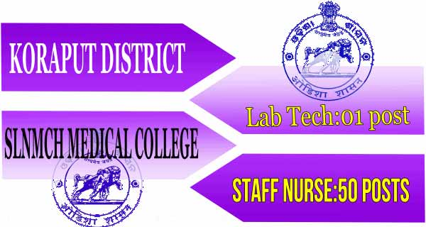 Koraput Medical College Job 2019 | Nurse Jobs in Koraput District