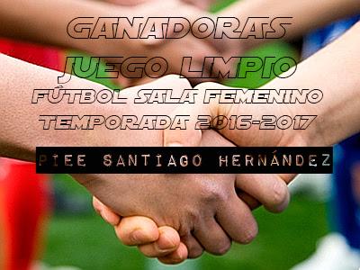 FÚTBOL SALA FEMENINO: GANADORAS JUEGO LIMPIO  2016-2017