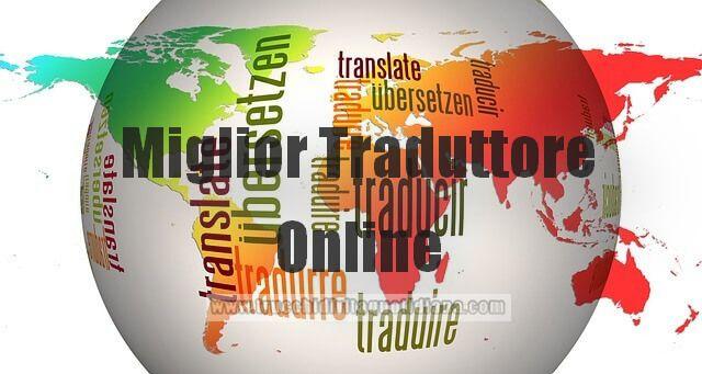 Il miglior traduttore online gratis