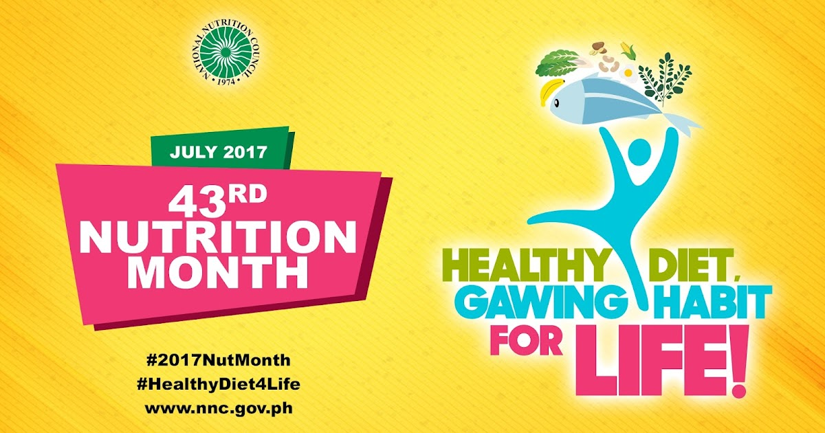 philippines nutrion month theme Nutrition month poster making elementary level based on the theme: healthy lifestyle ng kabataan, landas sa kinabukasan posted by joe s eunice canda after going abroad and work there for almost 5 months came back to the philippines and resigned as barangay kagawad to be.