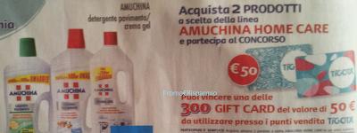 Logo Con Amuchina vinci 300 gift card Tigotà da 50 euro