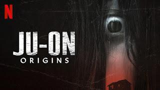 [Series] JU-ON: Origins Season 1 – Netflix Review And Mp4 Trailer
