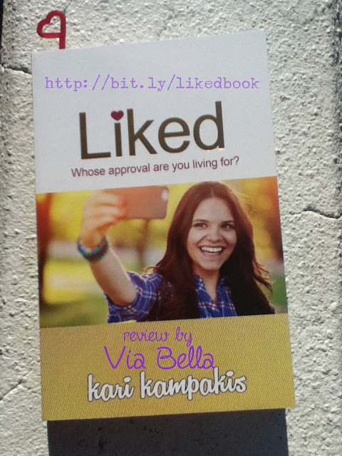 Liked: Whose Approval Are You Looking For?, teens, image, self confidence, building self confidence, finding self worth, book, self help, book review, Kari Kampakis, Thomas Nelson Publishers, Booklook Bloggers, Via Bella, Young adults reads,
