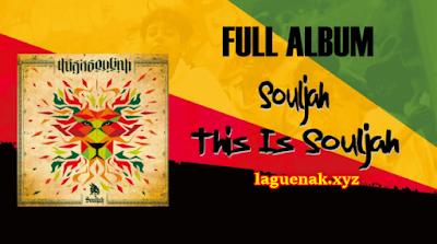 Download Lagu Souljah Reggae Terbaru This Is Souljah Mp3 Full Album Rar