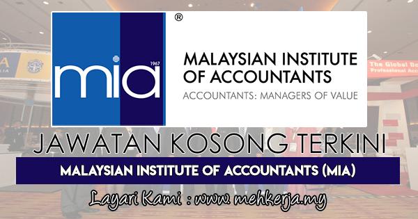 Jawatan Kosong Terkini 2018 di Malaysian Institute of Accountants (MIA)