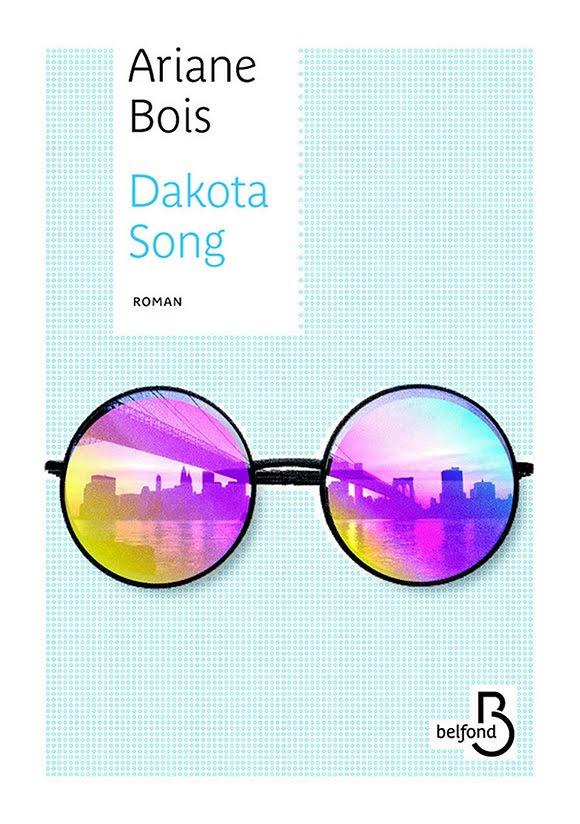 Ariane Bois : «Dakota Song», un roman d'esprit rythmé par la musique
