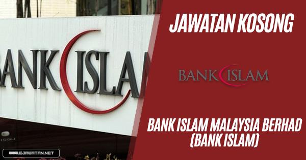 jawatan kosong kerajaan Bank Islam Malaysia 2019