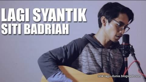Lirik Lagu Lagi Syantik Versi Cowok - Tereza Fahlevi (Cover)