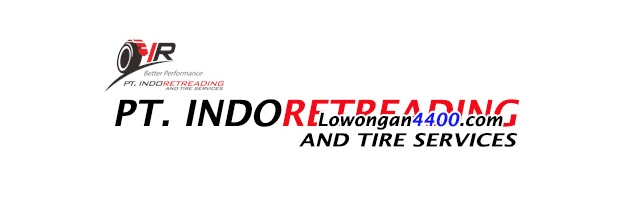 Lowongan Kerja PT. Indo Retreading and Tire Services 2020
