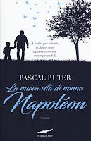 La nuova vita di nonno Napoléon di Pascal Ruter
