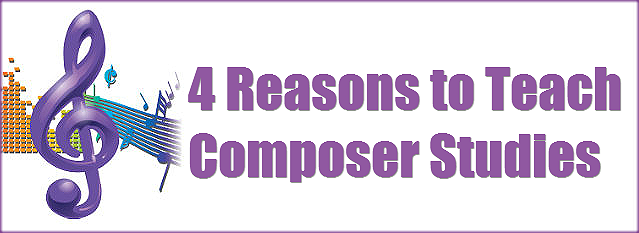 Here are four good reasons to include composer studies in a homeschool curriculum.