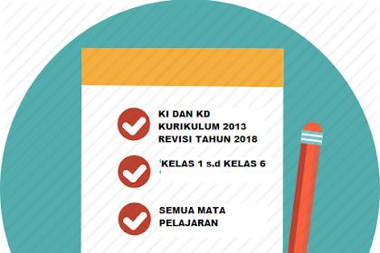 KI Dan KD SD/MI Kurikulum 2013 Revisi Tahun 2018