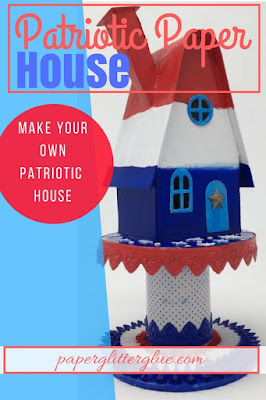 How to make patriotic paper house, instructions, free template pattern #paperhouse #putzhouse #fourthofjuly  #paperglitterglue