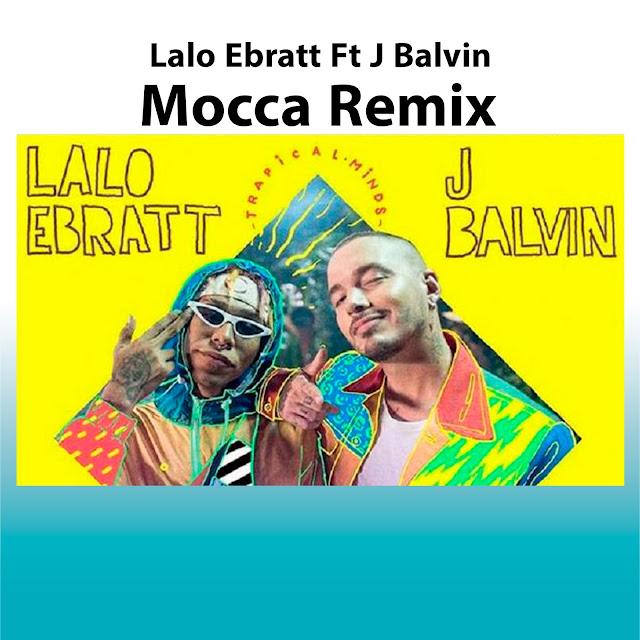 #Estreno Mocca Remix