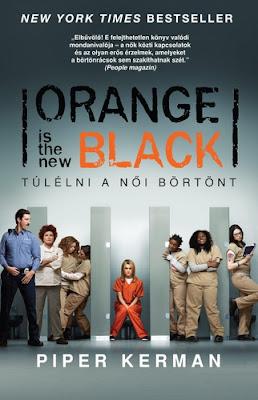 Piper Kerman – Orange Is the New Black: Túlélni a női börtönt könyves vélemény, könyvkritika, recenzió, könyves blog, könyves kedvcsináló, György Tekla, Tekla Könyvei