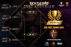 AoE Việt Trung 2021: 2v2 Assyrian - Chung kết toàn Việt Nam!