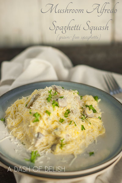 low carb spaghetti, mushroom alfredo, spaghetti squash bowls, spaghetti squash recipe, low carb dinner ideas, low carb recipes, vegetables, vegetable noodles, gluten free pasta, gluten free alfredo, healthy fats, low-fat diets are unhealthy, a dash of delish