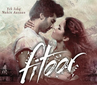 Fitoor full movie download