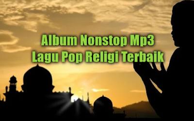 Album Nonstop Pop Religi Mp3 Paling Menyentuh Hati