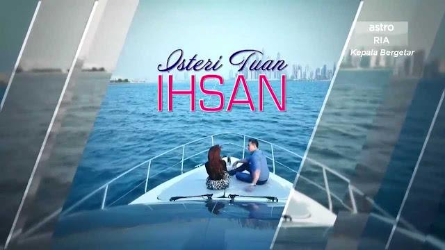 Tonton Drama Isteri Tuan Ihsan Episod 2