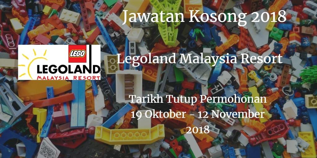 Jawatan Kosong Legoland Malaysia Resort 19 Oktober - 12 November 2018