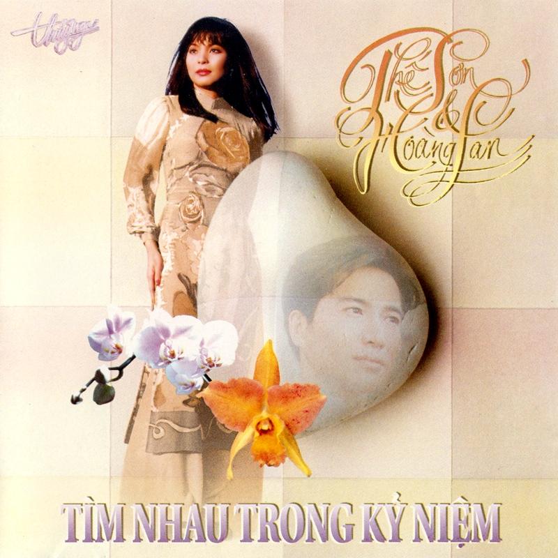 Thúy Nga CD114 - Thế Sơn, Hoàng Lan - Tìm Nhau Trong Kỷ Niệm (NRG) + bìa scan mới