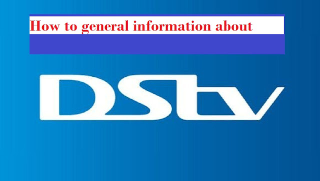 How to get general information about DSTV