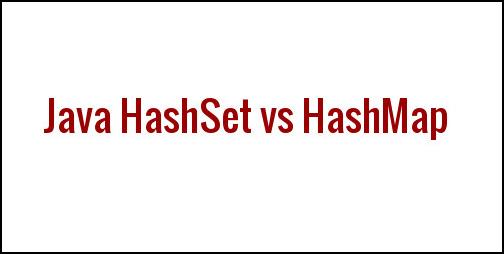 HashSet vs HashMap