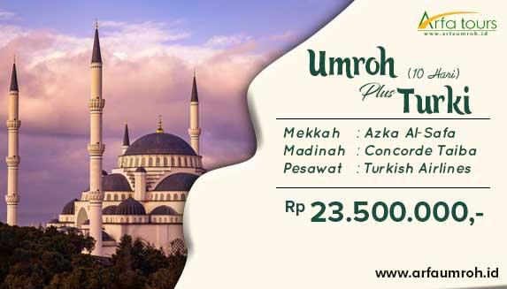 Paket Umroh Plus Turki 10 Hari 2019 Arfa Tour