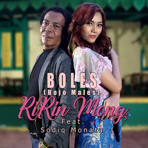 Ririn Mong - Boles (Feat. Sodiq Monata)