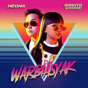 Neona & Ananta Vinnie - Warbiasyak